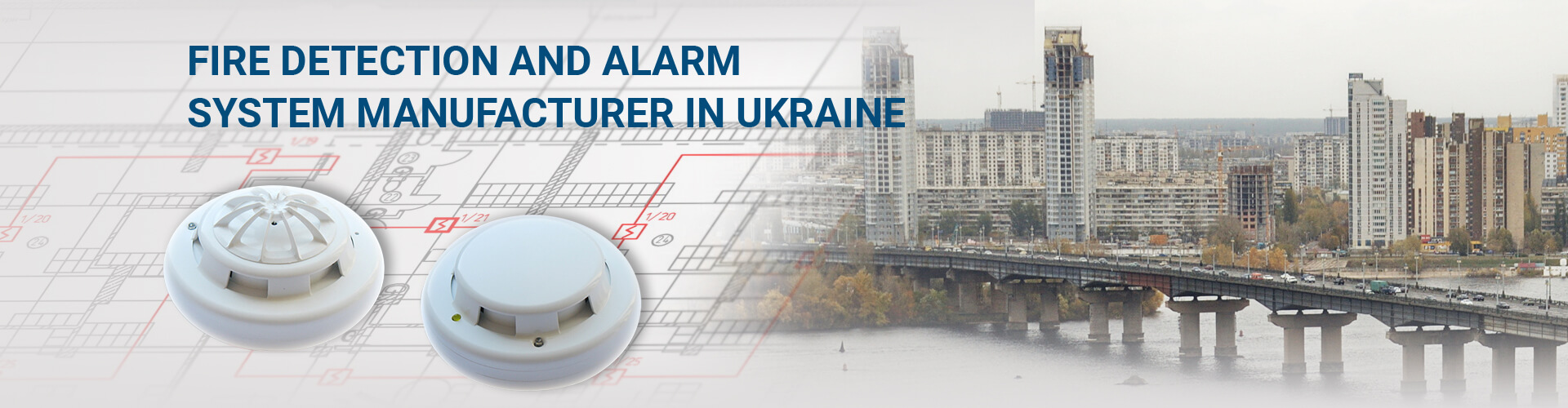 Fire Alarm System Devices - Development and Manufacturing Kyiv Ukraine